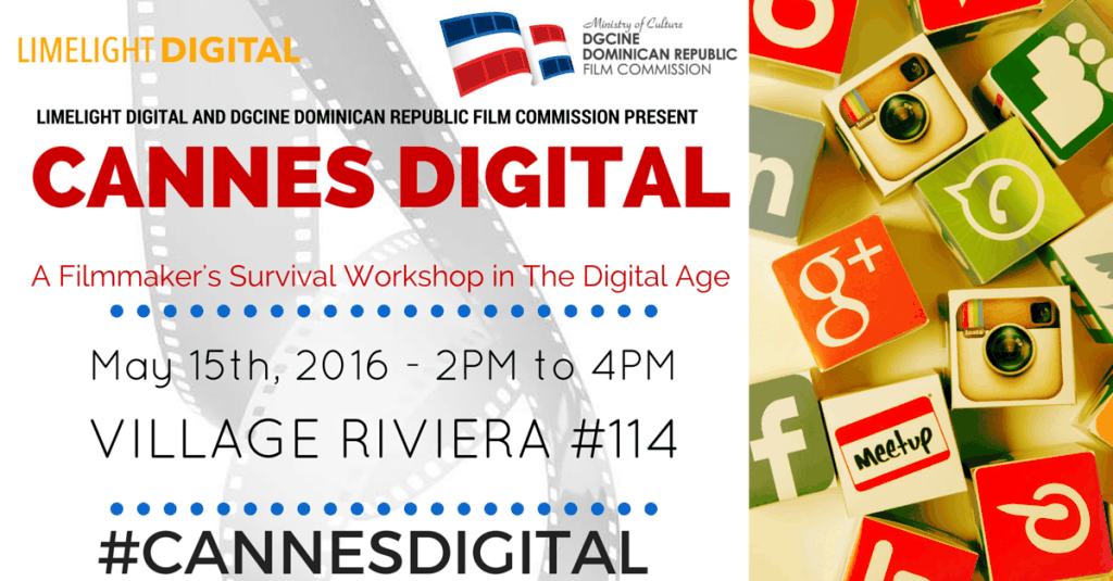 Cannes Digital 2016 Filmmakers Workshop - Dom. Republic Pavilion