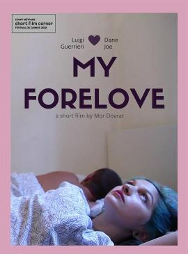 cannes-short-film-corner-my-forelove-poster