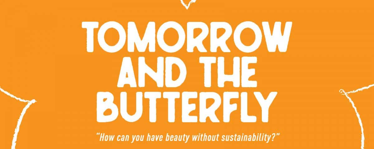 Tomorrow and the Butterfly