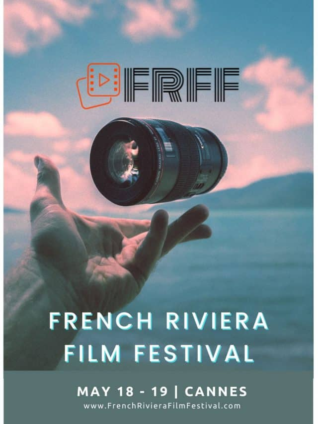 First Annual French Riviera Film Festival Celebrating Short Form Content Set for May 2019/Call for Entries via FilmFreeway 1